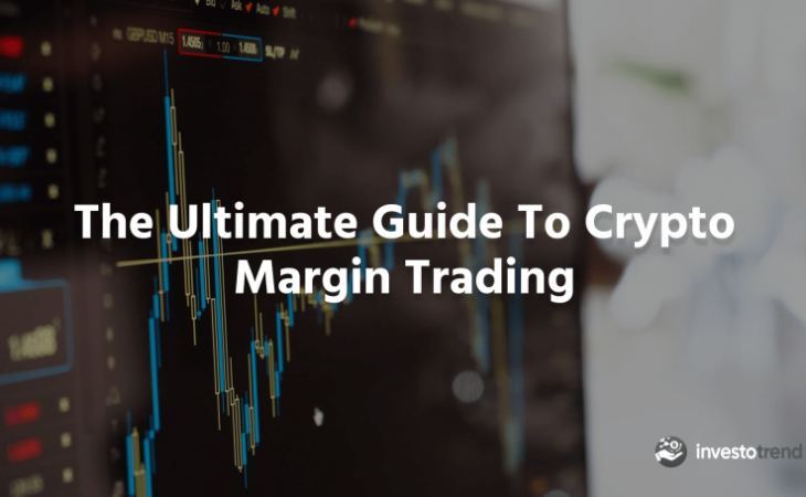 crypto margin trading guide