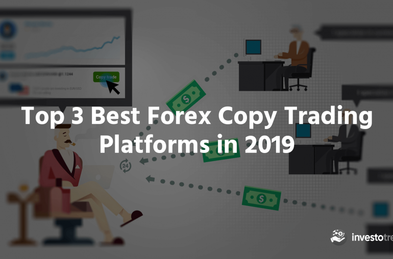 forex copy trading platforms top 3