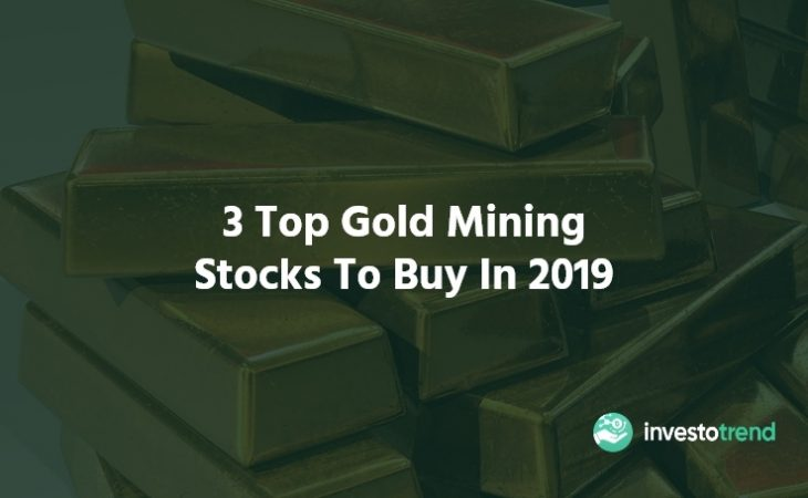 top gold mining stocsks to buy in 2019