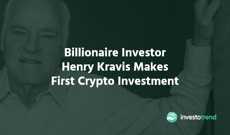 Henry Kravis Makes First Crypto Investment