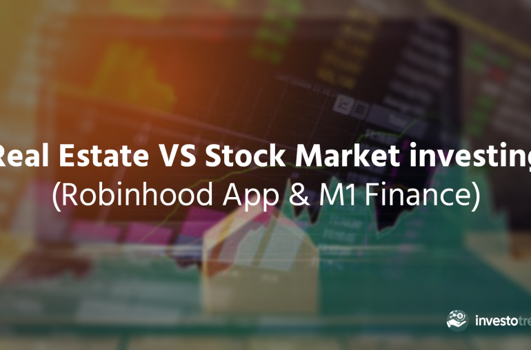 real estate vs stock market investing