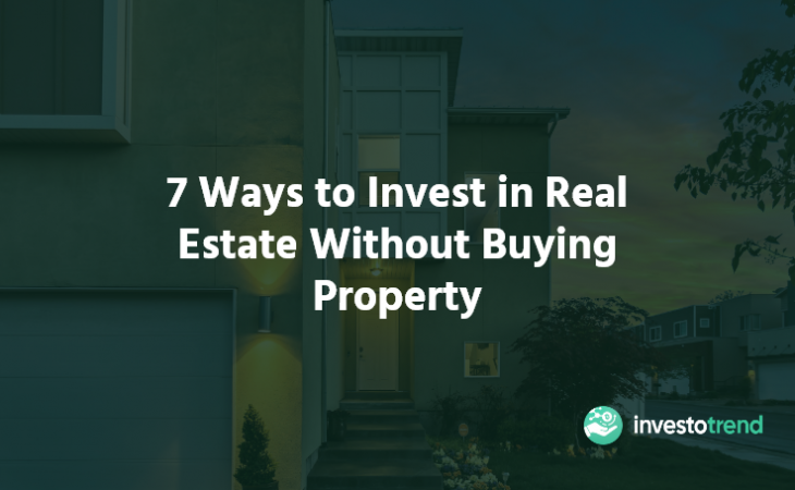 Invest in Real Estate Without Buying Property