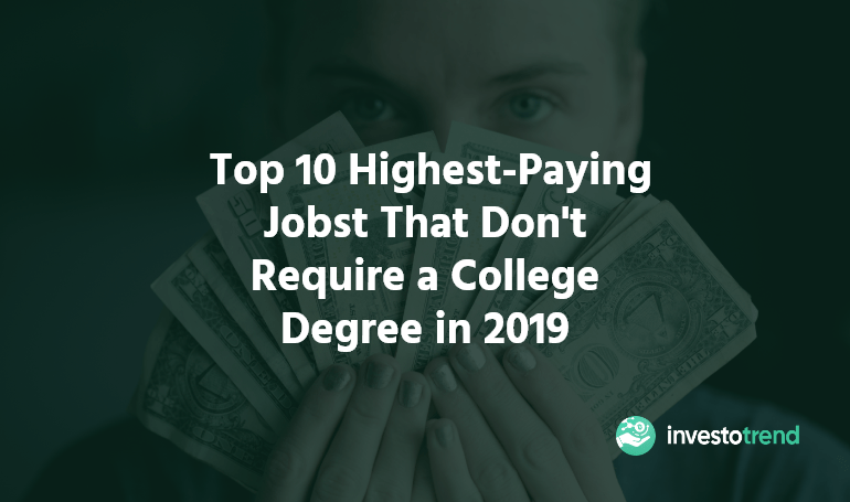 highest paying jobs that dont require a college degree 2019
