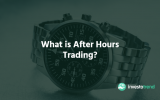 What is After Hours Trading