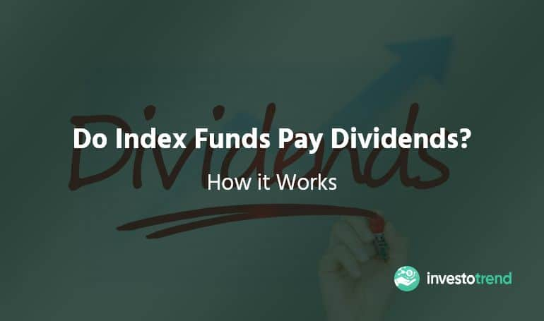 Do Index Funds Pay Dividends