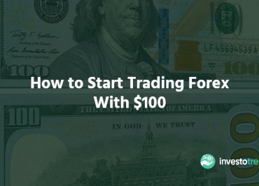 How to Start Trading Forex With $100