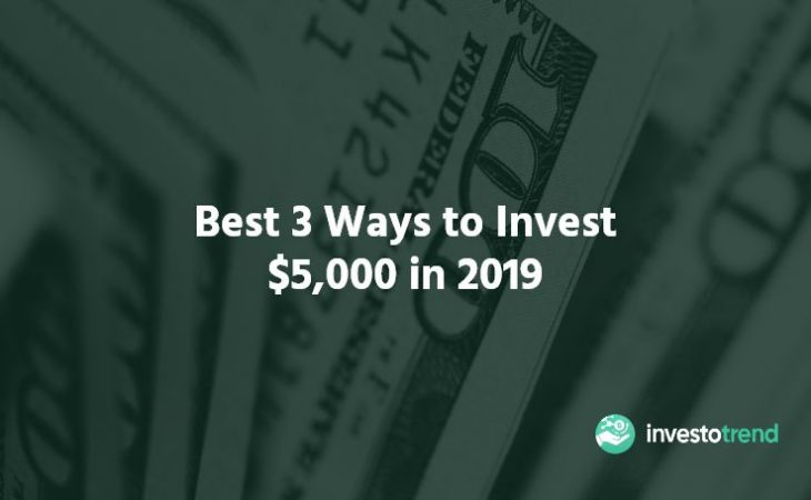 best place to invest 5k