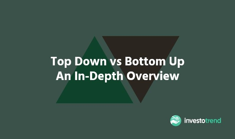 Top Down vs Bottom Up