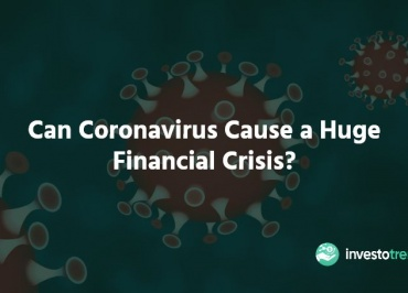Can Coronavirus Cause a Huge Financial Crisis