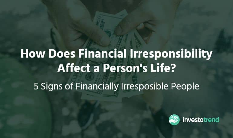 financially irresponsible
