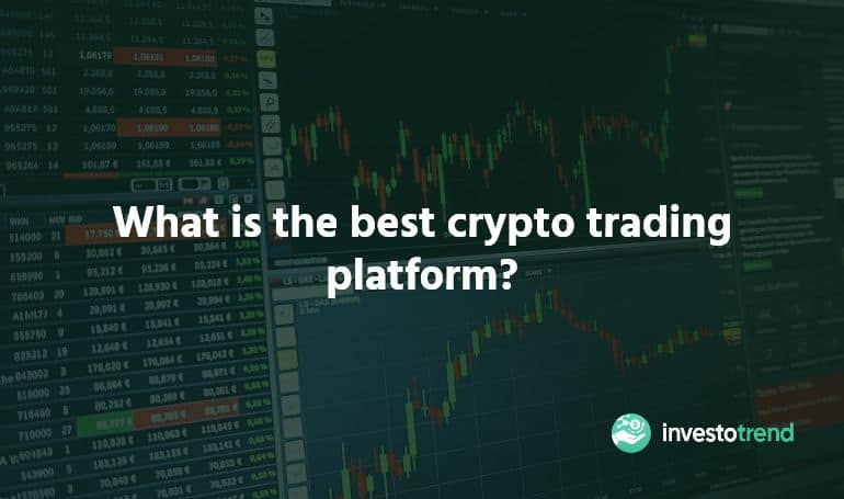 What is the best crypto trading platform