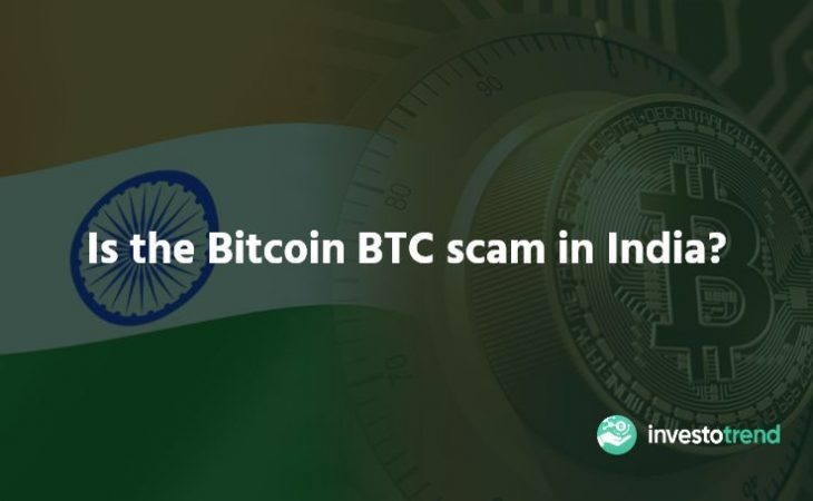 Is the Bitcoin BTC scam in India
