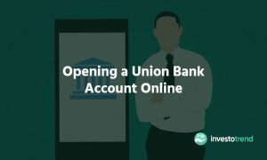 Opening a Union Bank Account Online