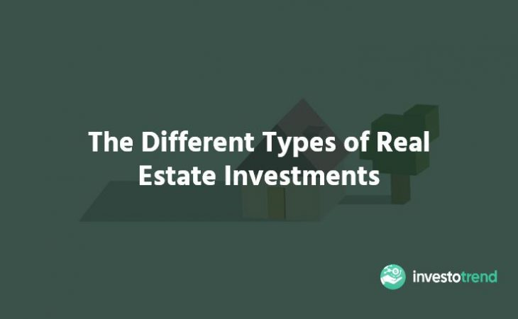 The Different Types of Real Estate Investments