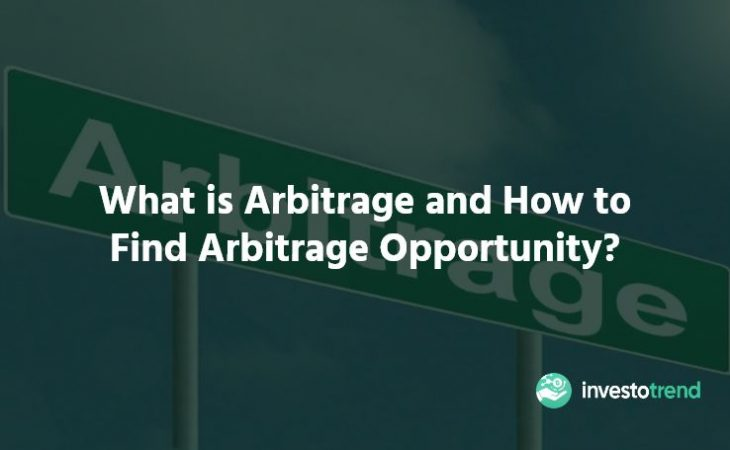 What is Arbitrage and How to Find Arbitrage Opportunity