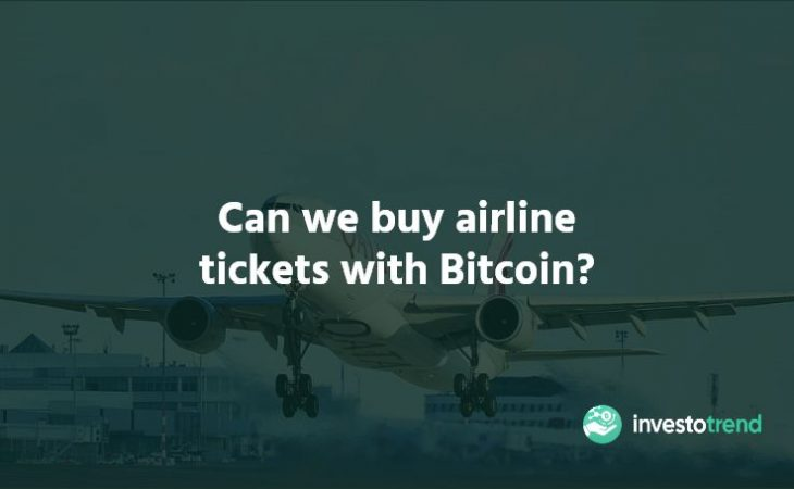 Can We Buy Airline Tickets With Bitcoin