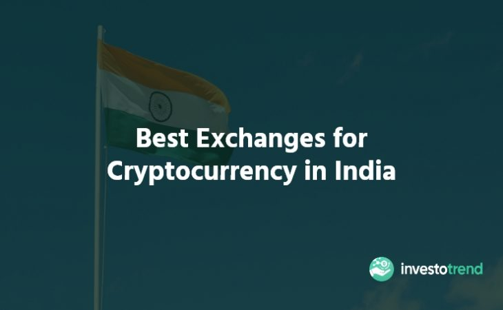 Best Exchanges for Cryptocurrency in India