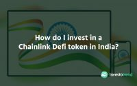 How Do I Invest In a Chainlink Defi Token In India