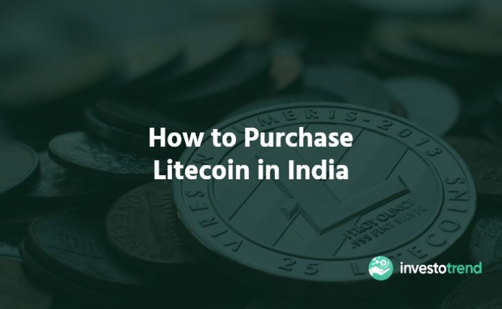 How to Purchase Litecoin in India