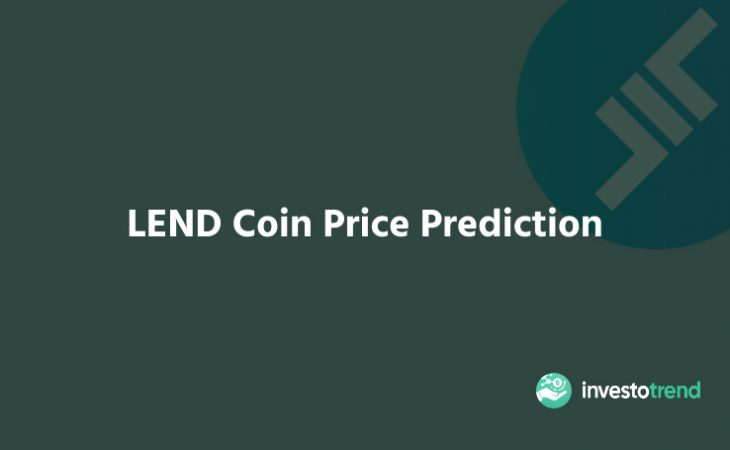 LEND Coin Price Prediction