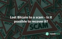Lost Bitcoin to a scam - Is it possible to recover it