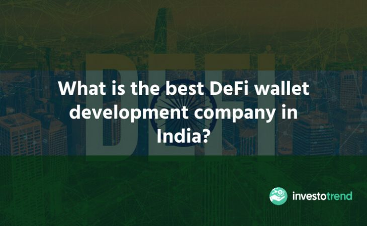 What is the best DeFi wallet development company in India