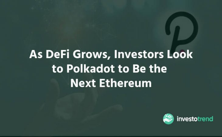 Polkadot The Next Ethereum