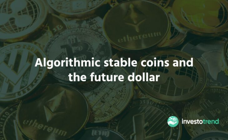 Algorithmic Stablecoins and The Future Dollar