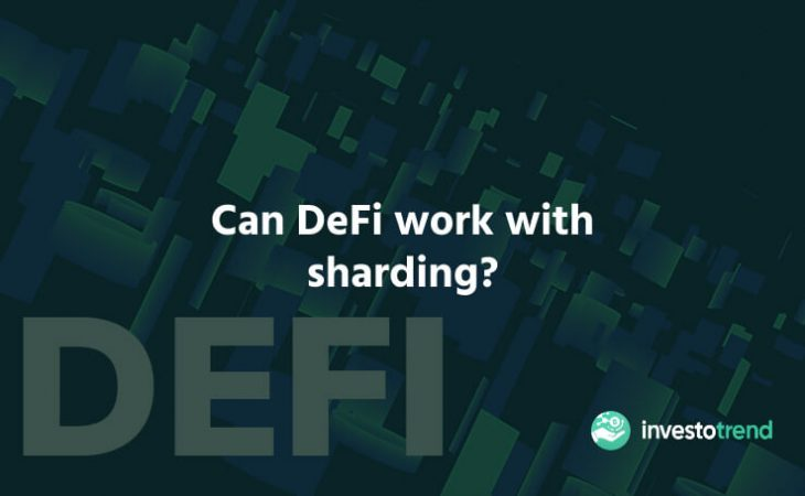 Can DeFi Work With Sharding