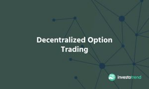 Decentralized Option Trading