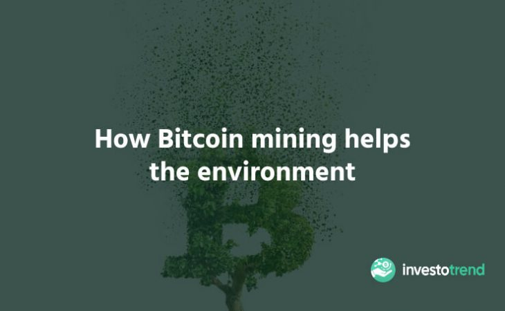 How Bitcoin Mining Helps The Environment