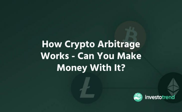 How Crypto Arbitrage Works - Can You Make Money With It