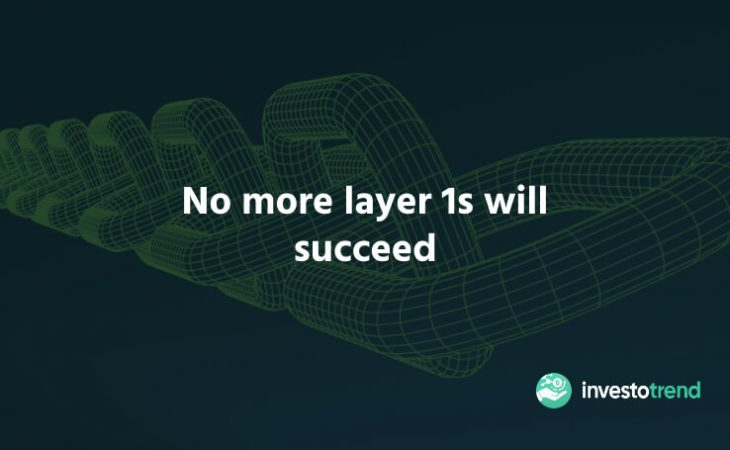 No More Layer 1s Will Succeed