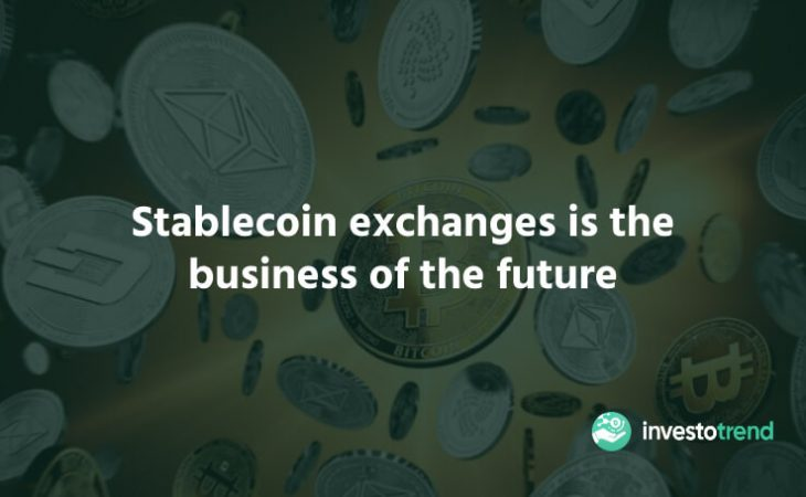Stablecoins Are The Business of The Future