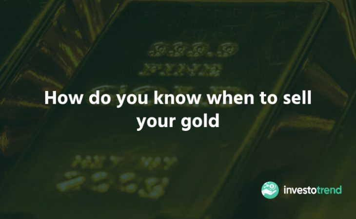 How do you know when to sell your gold