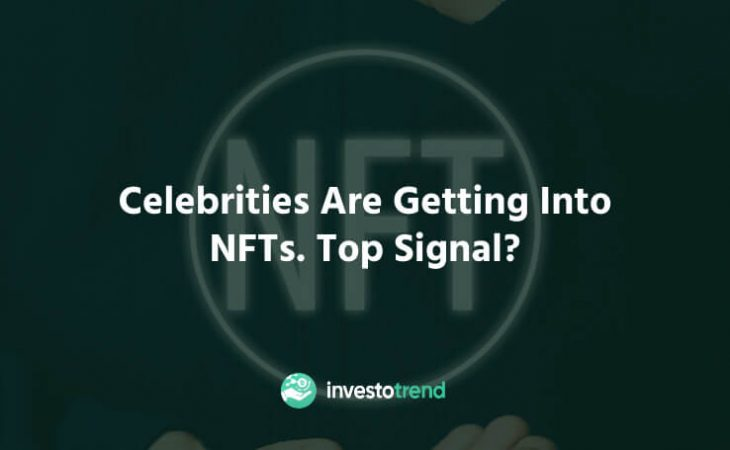 Celebrities are getting into NFTs. Top signal