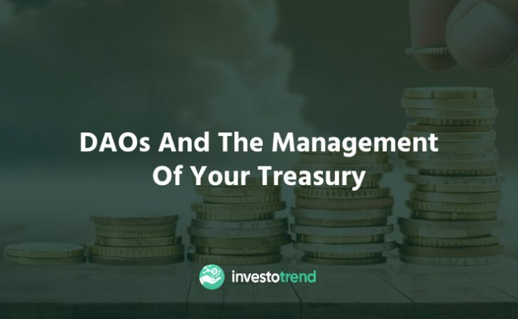 DAOs and the management of your treasury