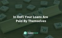 In DeFi Your Loans are Paid by Themselves