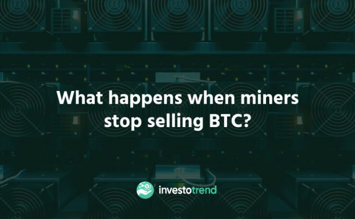 What Happens When Miners Stop Selling BTC?