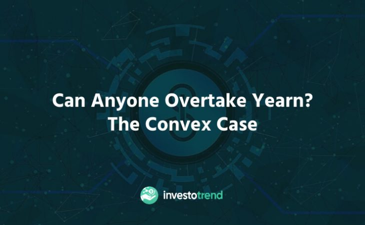 Can anyone overtake Yearn The Convex case