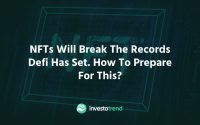 NFTs will break the records defi has set. How to prepare for this_