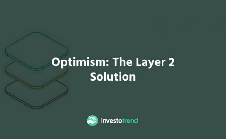 Optimism The Layer 2 solution