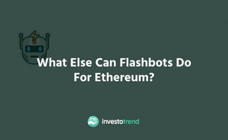 What else can Flashbots do for Ethereum