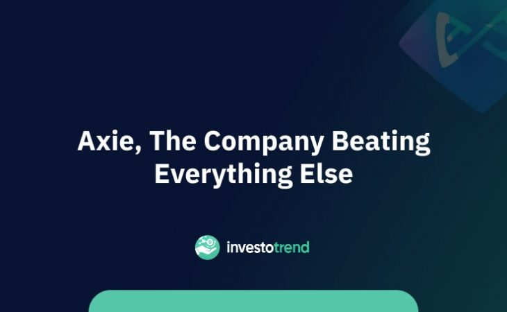 Axie, the company beating everything else