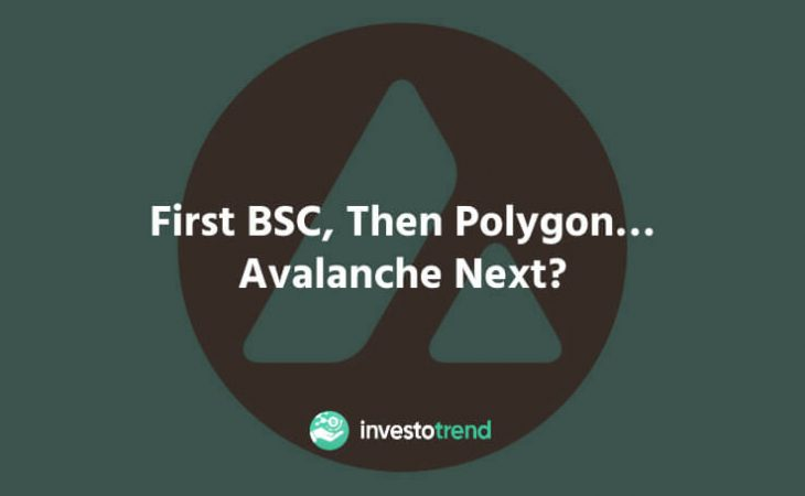 First BSC, then Polygon… Avalanche next_