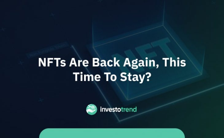 NFTs are back again, this time to stay