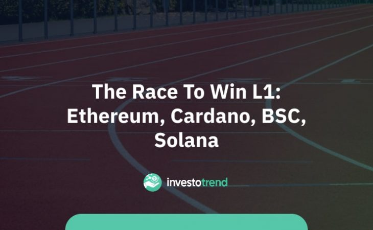 The race to win L1_ Ethereum, Cardano, BSC, Solana