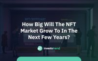 How big will the NFT market grow to in the next few years