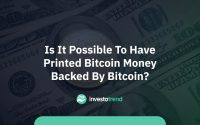 Is it possible to have printed Bitcoin money backed by Bitcoin