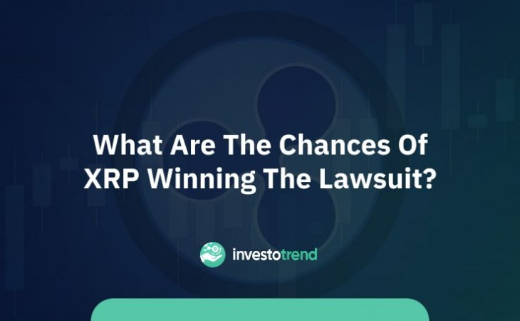 What Are The Chances Of XRP Winning The Lawsuit
